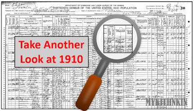 Four Reasons Why the 1910 Census is My Favorite