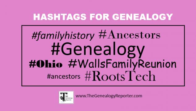 3 New Ways to Use Hashtags for Genealogy