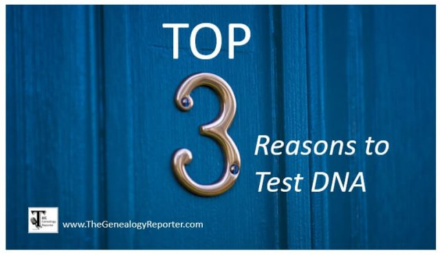 three reasons to test DNA