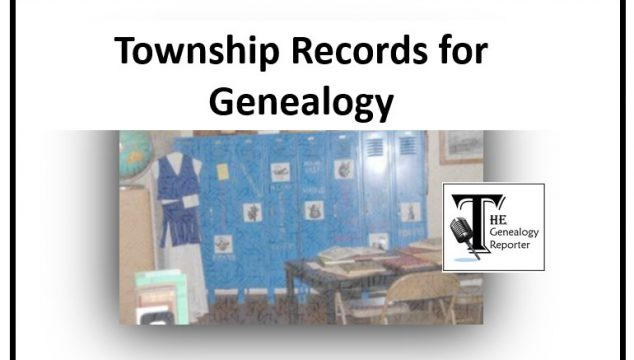 3 New Ways to Find Township Records for Genealogy