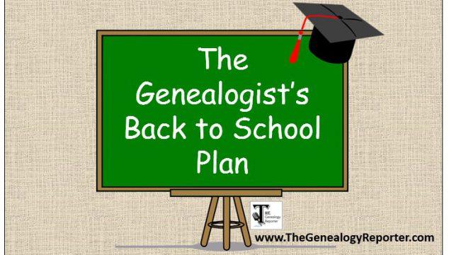 The Genealogist's Back to School Plan