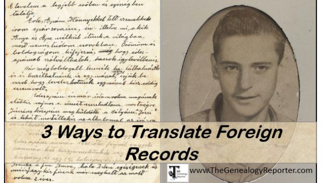 3 Ways to Get Your Foreign Family Letters and Records Translated