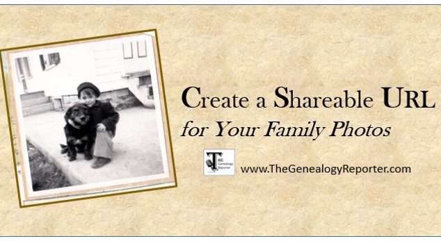Creating a Shareable URL for Your Family History Photos