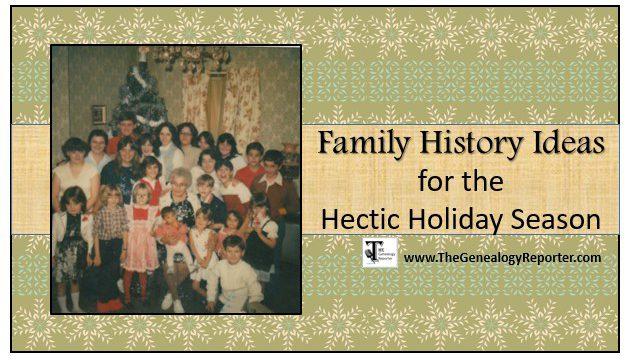 Adding Family History to the Hectic Holiday Season