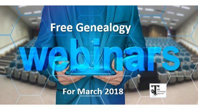 Free Genealogy Webinars for March 2018