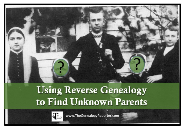 reverse genealogy to find parents