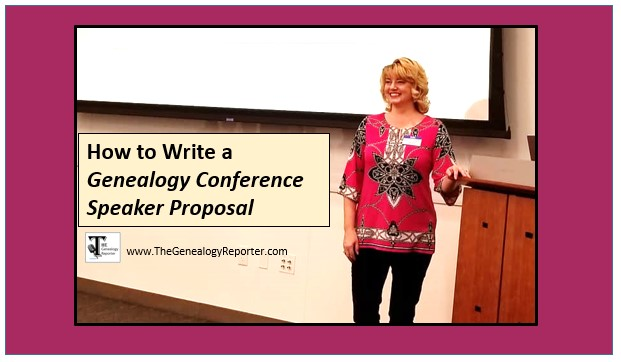 write a genealogy conference speaker proposal