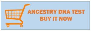 Ancestry DNA Test Buy Now