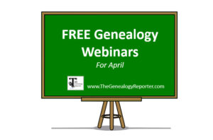 free genealogy webinars for april 2021