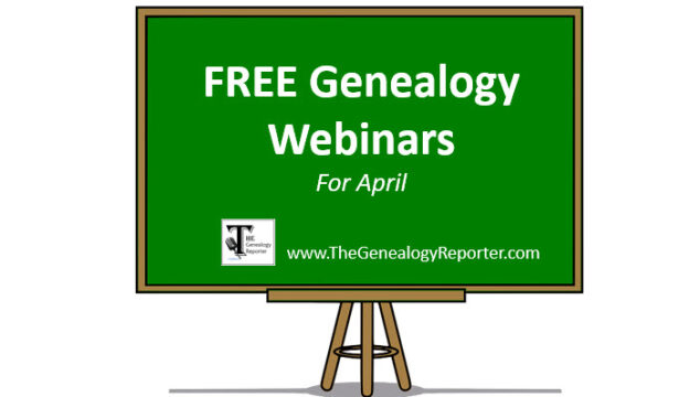 Free Genealogy Webinars for April 2021