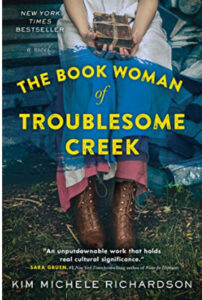 The Book Woman of Troublesome Creek a historical fiction novel
