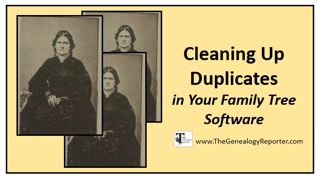 cleaning up duplicates in your family tree