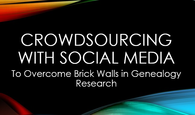 crowdsourcing social media for genealogy