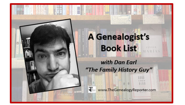 A Genealogist's Book List with Dan Earl