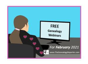 free genealogy webinars for february 2021