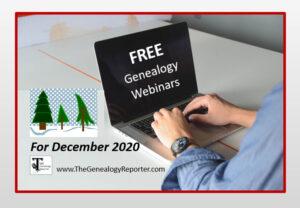 free genealogy webinars for December 2020