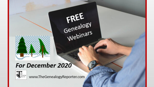 Free Genealogy Webinars for December 2020
