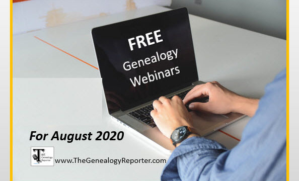 Free Genealogy Webinars for August 2020