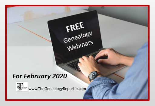 Free Genealogy Webinars for February 2020