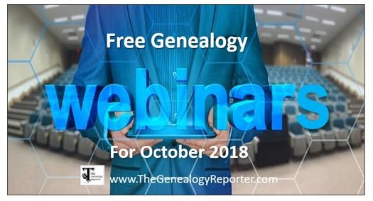 Free Genealogy Webinars for October 2018