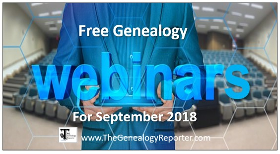 Free Genealogy Webinars for September 2018