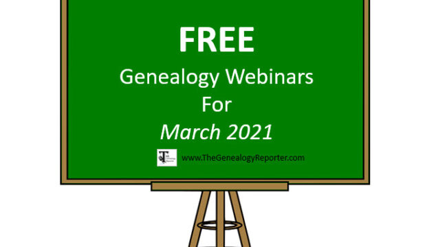 Free Genealogy Webinars for March 2021