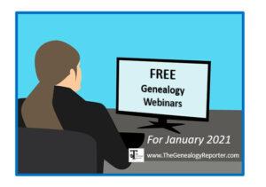 free genealogy webinars for January 2021