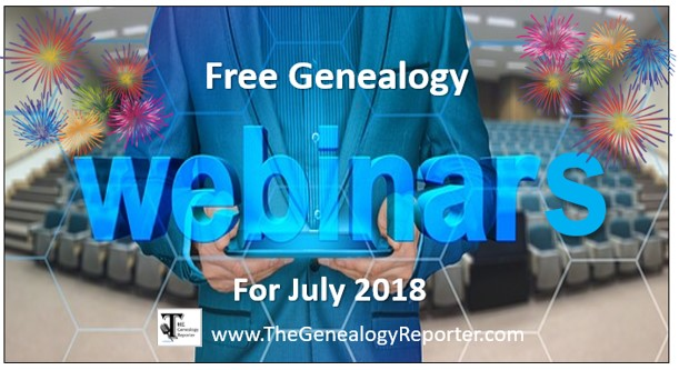 Free Genealogy Webinars for July 2018