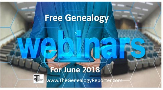 Free Genealogy Webinars for June 2018