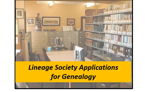 Lineage Society Applications: A Hidden Genealogy Resource