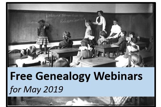 Free Genealogy Webinars for May 2019