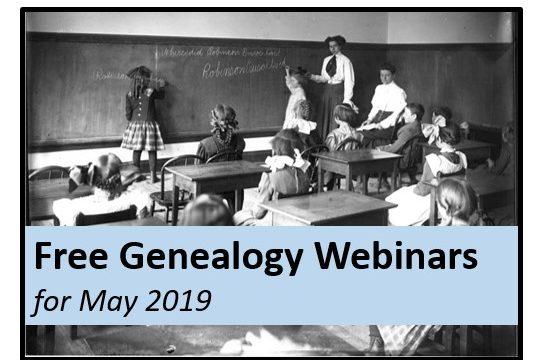 Free Genealogy Webinars for May 2019