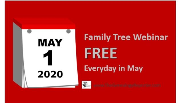 FREE Webinars Everyday in May from Family Tree Webinars