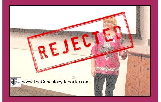 REJECTED: Why Was Your Proposal Rejected for a Genealogy Conference