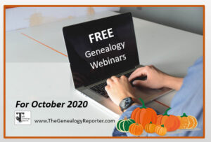Free genealogy webinars for October 2020