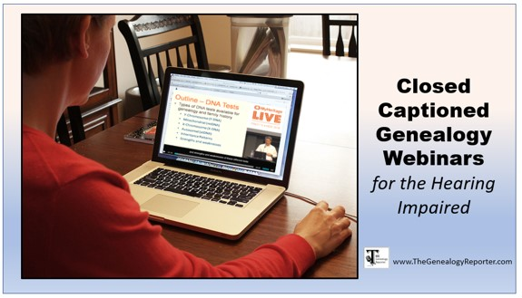 closed captioned genealogy webinars for hearing impaired
