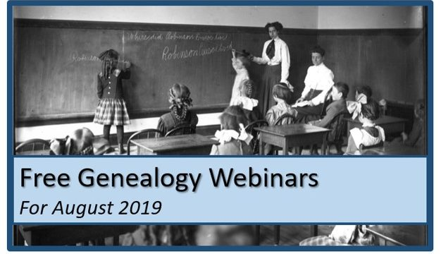 Free Genealogy Webinars for August 2019