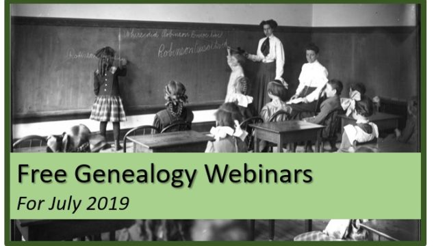 Free Genealogy Webinars for July 2019